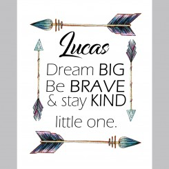Be Brave Little One (jpeg file) 8x10 inch