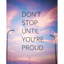 Don't stop until you're proud (jpeg file) 8x10 inch
