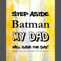 Step Aside Batman (jpeg file) 8x10 inch
