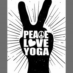 Peace Love Yoga - Black and White (jpeg file) 8x10
