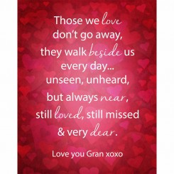 Those we love don't go away (jpeg file) 8x10 inch