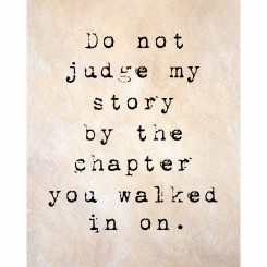 Do not judge my story (jpeg file only) 8x10