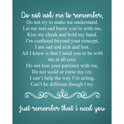 Do not ask me to remember (jpeg file only) 8x10