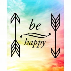 Be Happy (jpeg file only) 8x10 inch
