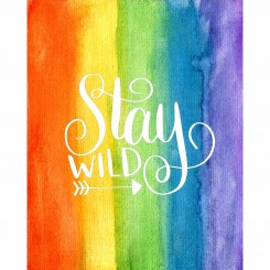 Stay Wild (jpeg file only) 8x10 inch