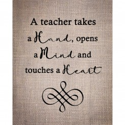 A Teacher Touches The Heart (jpeg file only) 8x10
