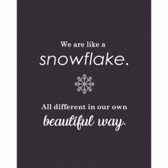 We are like a snowflake (jpeg file only) 8x10 inch