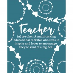 Teachers are a big deal (print file only) 8x10 inch